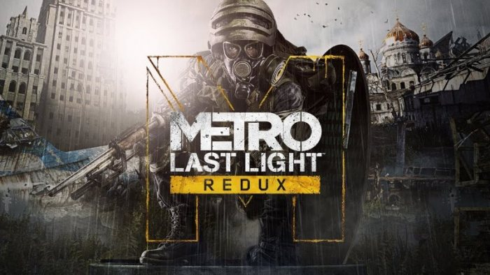 Metro Last Light - Redux