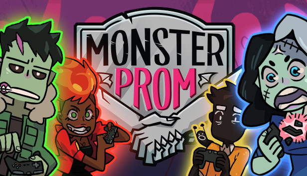 Monster Prom + Second Term