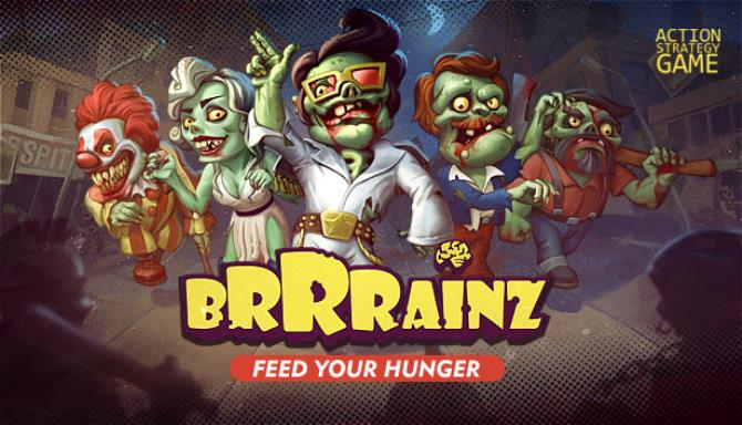 Brrrainz: Feed your Hunger v26.06.2019