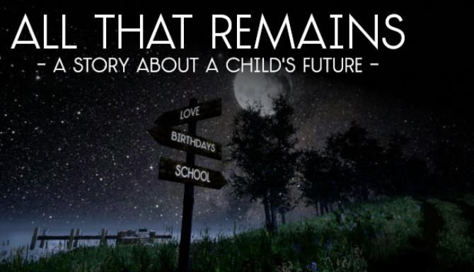 All That Remains: A story about a child's future
