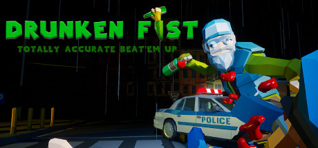 Drunken Fist - Totally Accurate Beat 'em up