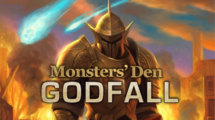 Monsters' Den Godfall