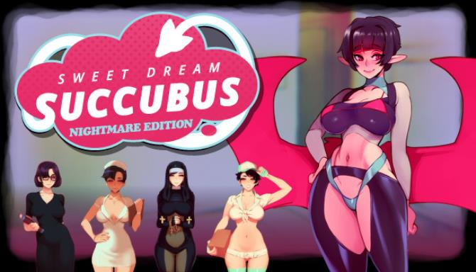 Sweet Dream Succubus - Nightmare Edition