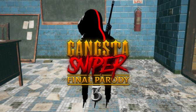 Gangsta Sniper 3 Final Parody