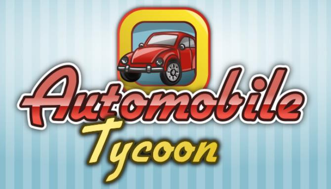 Automobile Tycoon v1.10