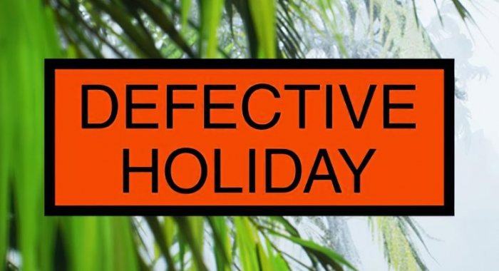Defective Holiday