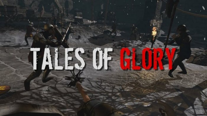 Tales Of Glory (VR)